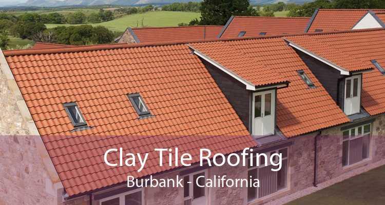 Clay Tile Roofing Burbank - California