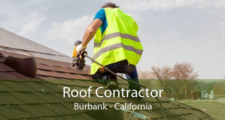Roof Contractor Burbank - California